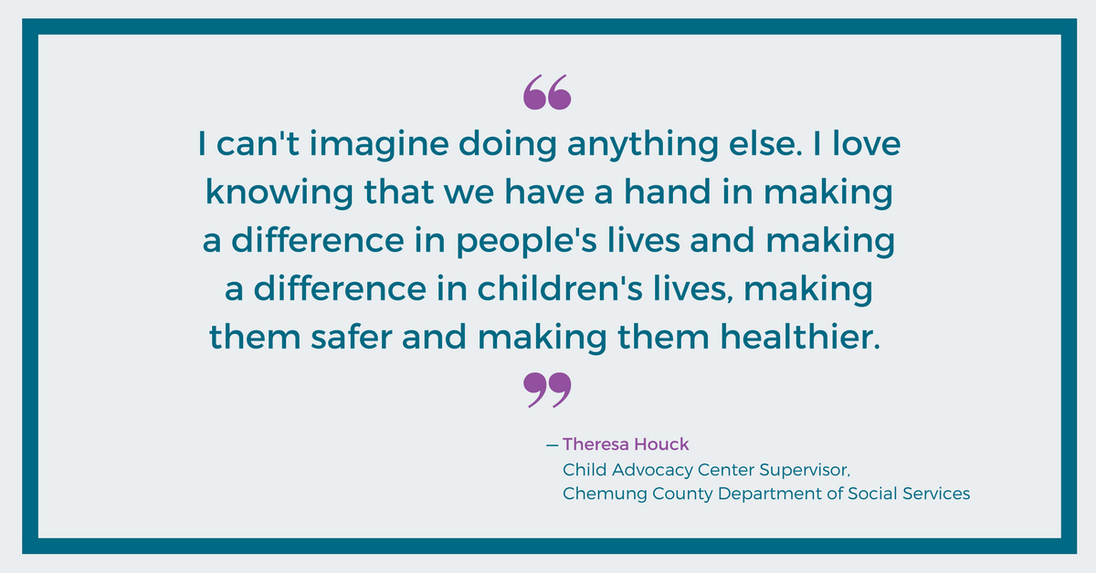 I can't imagine doing anything else - Theresa Houck, Chemung County DSS
