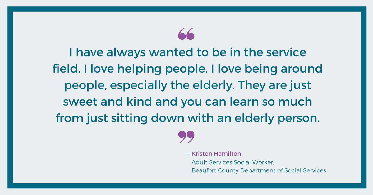 I love helping people - Kristen Hamilton, Beaufort County DSS