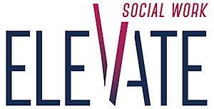 Elevate Social Work - Social Work Month 2019
