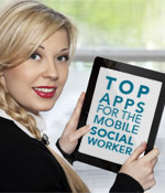 35 Apps for the Mobile Social Worker
