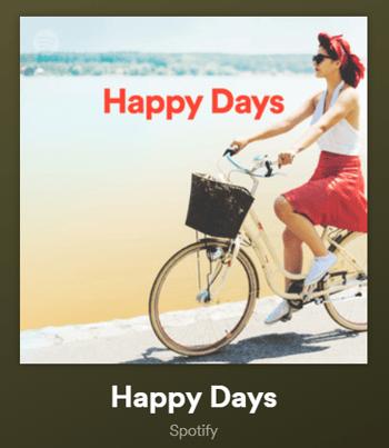Spotify playlist: Happy Days
