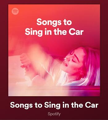 Spotify playlist: Songs to Sing in the Car