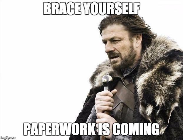 Paperwork is coming