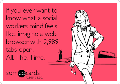 The busy mind of a social worker