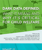 What Causes Dark Data in Child Welfare? [Infographic]